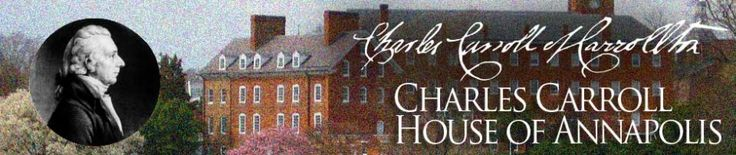 Home | Charles Carroll House Catholic signer of The Declaration of Independence