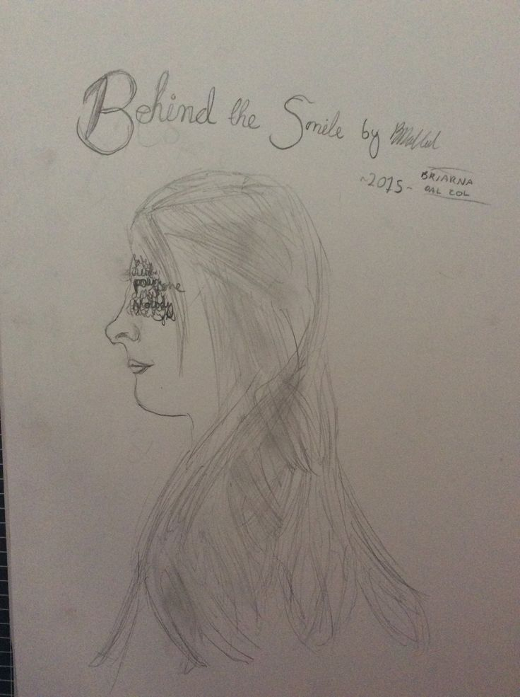 """""""Behind the Smile"""" by Me"""