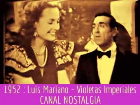 Luis Mariano - Violetas Imperiales (En vivo)