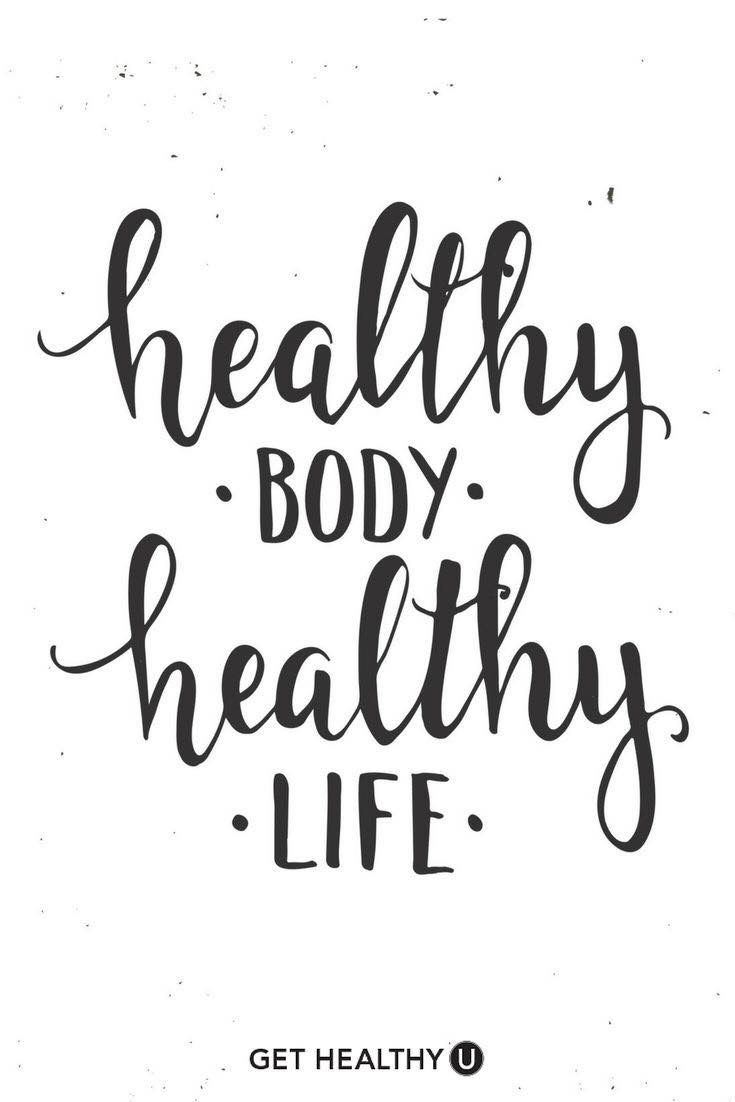 Healthy Body Healthy Life Quotes Health Quotes Healthy Lifestyle