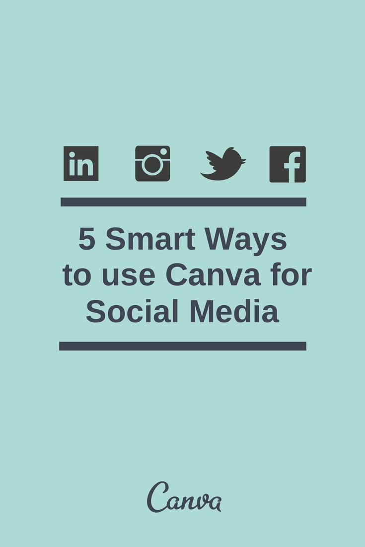 5 Smart Ways to Use Canva for Social Media Read more at http://blog.canva.com/5-smart-ways-to-use-canva-for-social-media/#0Dr1XI0zAVXfuAGy.99