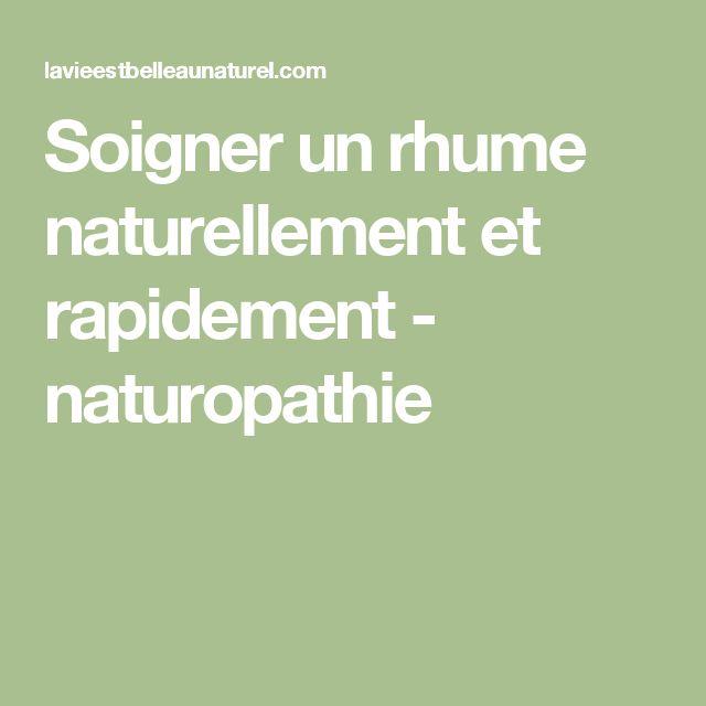 Soigner un rhume naturellement et rapidement - naturopathie
