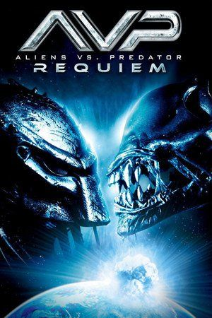 Watch Aliens vs Predator: Requiem Full Movie Streaming HD