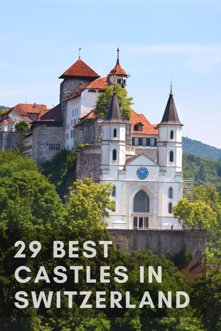 29 Best Castles In Switzerland Photos Switzerland Travel