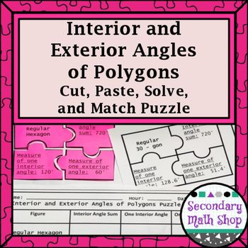 Interior & Exterior Angles of Polygons Cut, Paste, Solve, Match Puzzle Activity