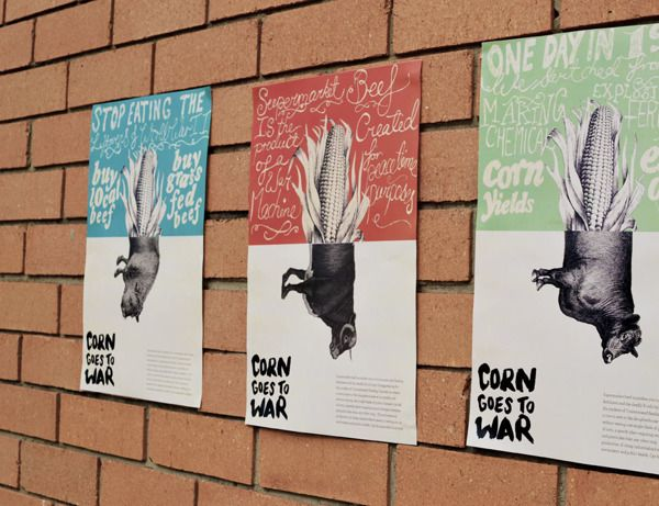 Type and image. Message is clear.  Corn Goes To War by Kelsey Hutchinson, via Behance