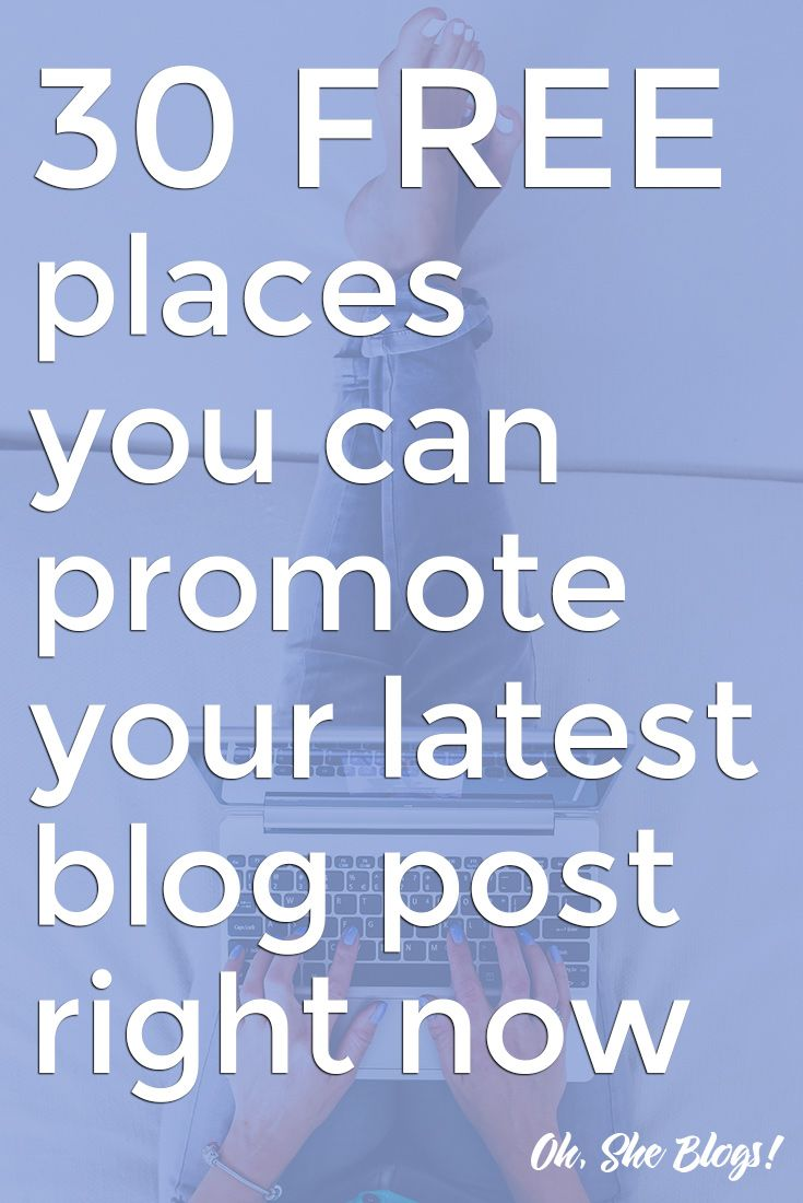 30 Ways to Promote Your Blog Post for FreeSnowriel