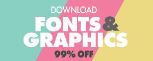 DOWNLOAD FONTS AND GRAPHICS 99% OFF