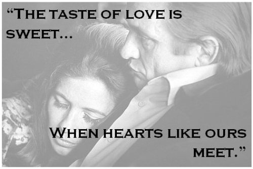 The taste of love is sweet...when hearts like ours meet.  -Johnny Cash #quote