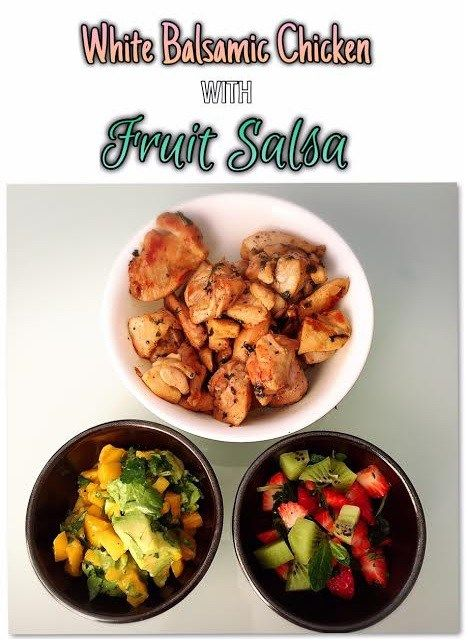 Balsamic chicken, Fruit salsa and Salsa on Pinterest