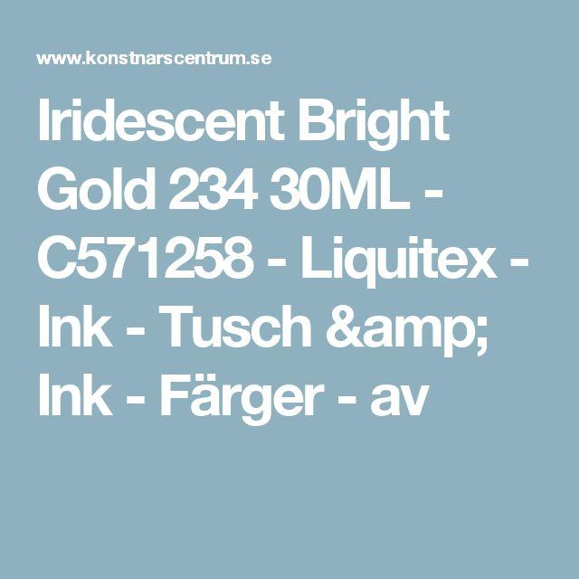 Iridescent Bright Gold 234 30ML - C571258 - Liquitex - Ink - Tusch & Ink - Färger - av