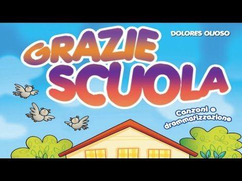 Dolores Olioso - Grazie scuola - YouTube