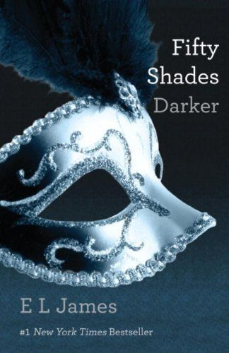 Fifty Shades Darker: Book Two of the Fifty Shades Trilogy by E L James: James Of Arci, Worth Reading, Christian Grey, Books Worth, 50 Shades, Shades Trilogy, Fifty Shades, Favorite Books, Shades Darker
