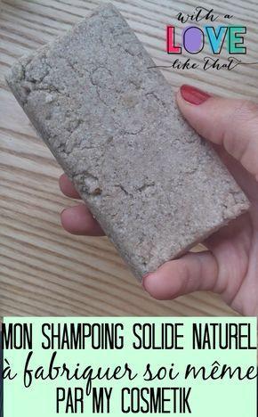 shampoing solide naturel par mycosmetik / mon avis sur withalovelikethat.fr