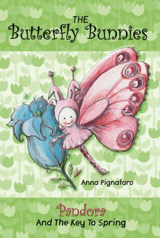 'The Butterfly Bunnies' - a series of #childrensbooks by #AnnaPignataro.
