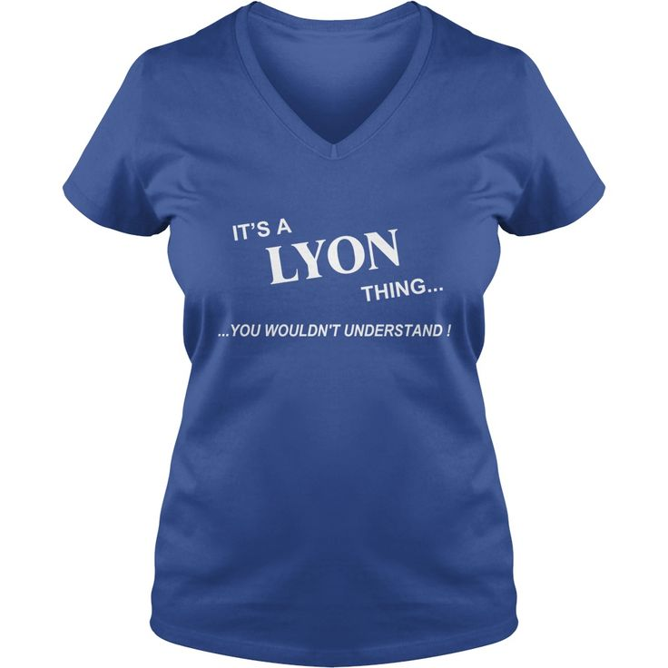 Lyon Shirt, It's Lyon Thing YOU WOULDNT UNDERSTAND, Lyon Tshirt, Lyon Tshirts, Lyon T-Shirts, Lyon T-Shirt, tee Shirt Hoodie Sweat Vneck #gift #ideas #Popular #Everything #Videos #Shop #Animals #pets #Architecture #Art #Cars #motorcycles #Celebrities #DIY #crafts #Design #Education #Entertainment #Food #drink #Gardening #Geek #Hair #beauty #Health #fitness #History #Holidays #events #Home decor #Humor #Illustrations #posters #Kids #parenting #Men #Outdoors #Photography #Products #Quotes…