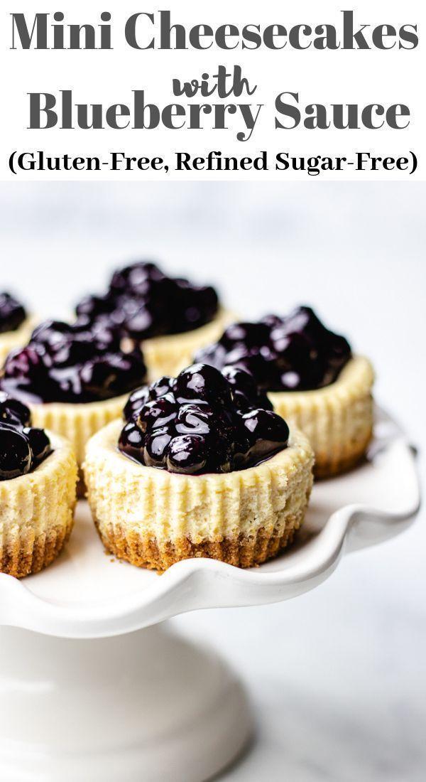 Gluten Free Mini Cheesecakes With Blueberry Sauce Veronika S Kitchen Recipe Mini Cheesecakes Valentines Recipes Desserts Desserts