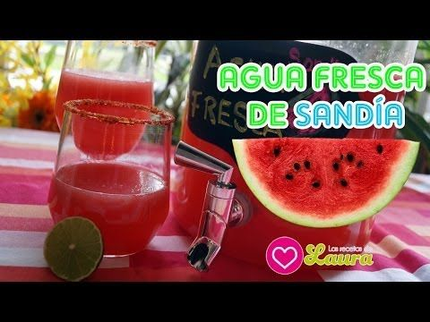 Agua de Sandia ♥ Aguas Frescas Mexicanas - YouTube