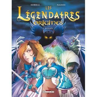 Les Légendaires, Origines