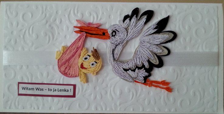 Kartkę tą wykonałam na przywitanie Lenki. Wyk. G.Kędzierska