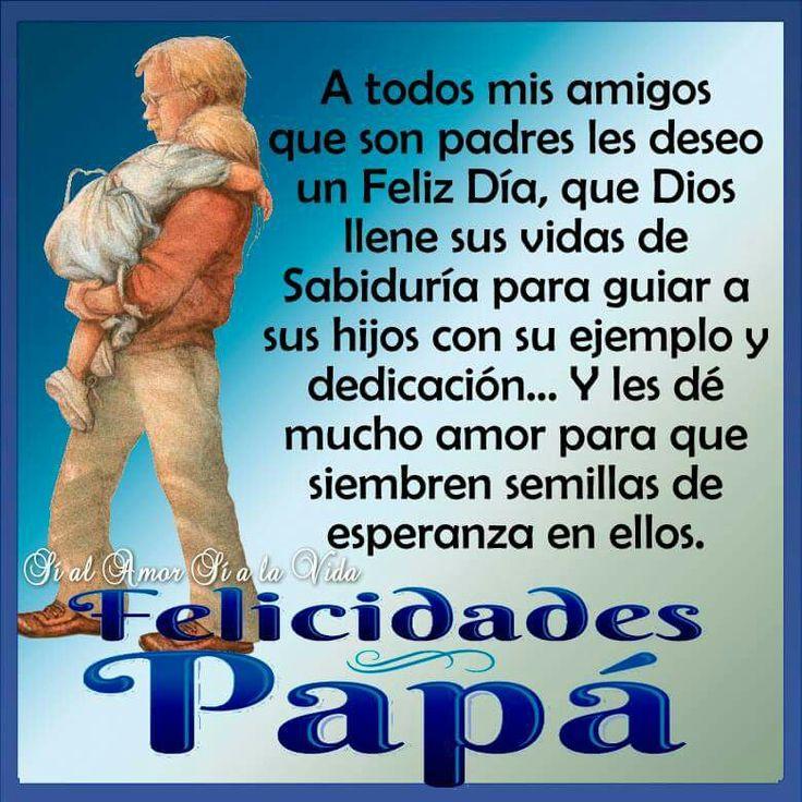 1000+ images about FELIZ DIA DE LOS PADRES on Pinterest ...