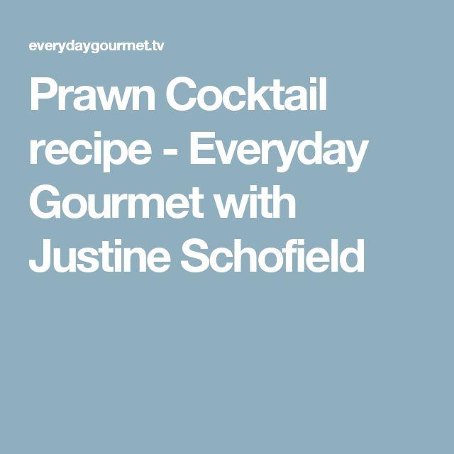 Prawn Cocktail recipe - Everyday Gourmet with Justine Schofield