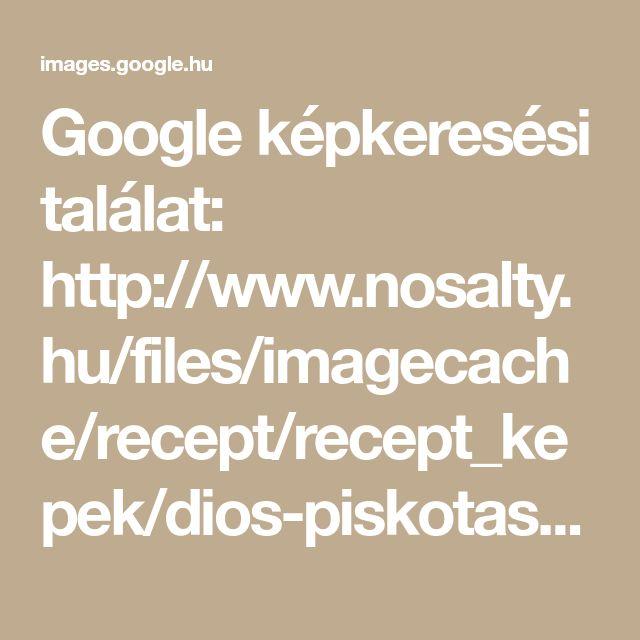 Google képkeresési találat: http://www.nosalty.hu/files/imagecache/recept/recept_kepek/dios-piskotas-kremes.jpg