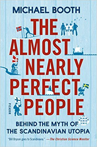 Best Pdf The Almost Nearly Perfect People Behind The Myth Of The