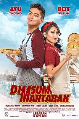 Download Film Dimsum Martabak 2018 Kisah Cinta Antara Mona