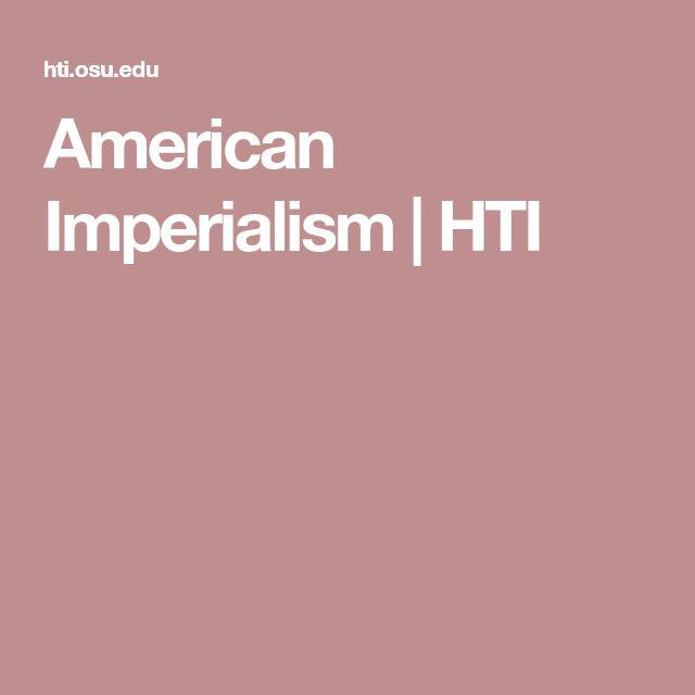 American Imperialism | HTI