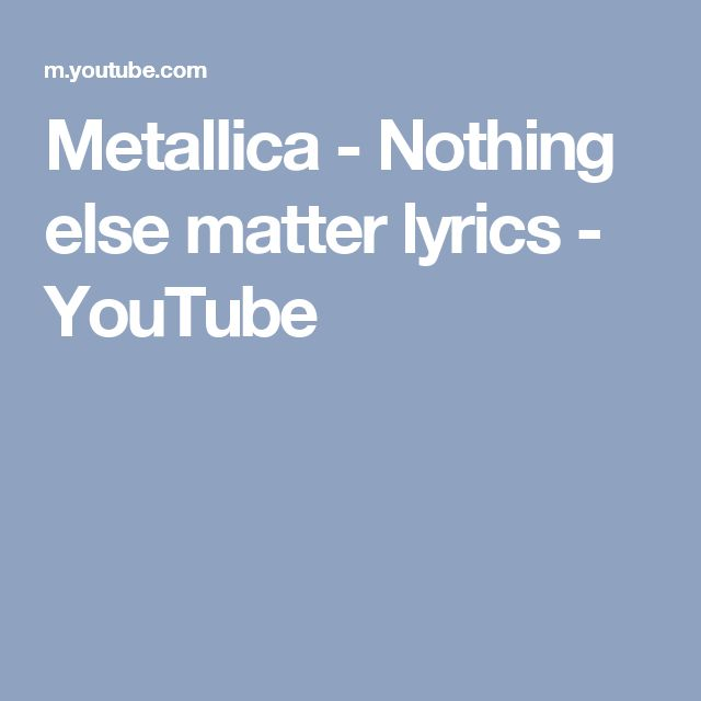 1000 ideas about nothing else matters on pinterest
