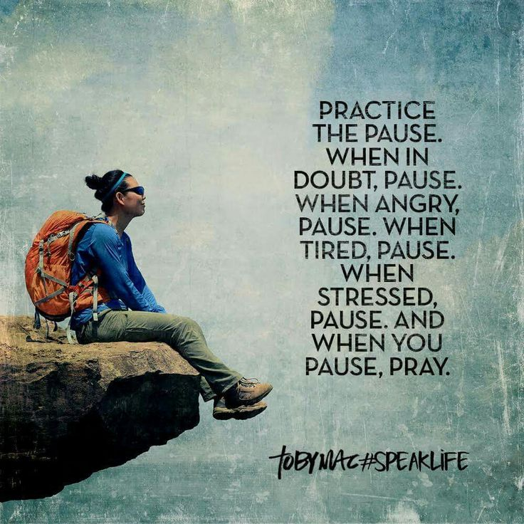 Great advice, we could all use a pause.