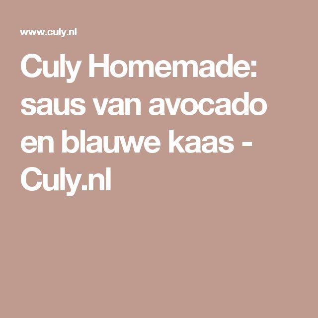 Culy Homemade: saus van avocado en blauwe kaas - Culy.nl