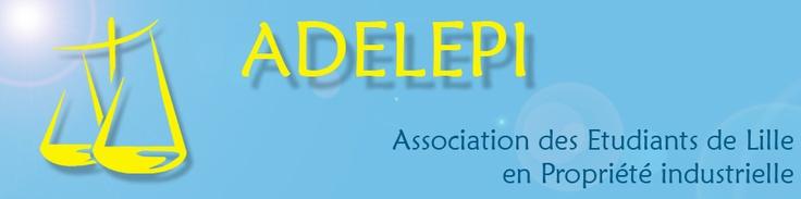 Bannière ADELEPI - Association des Étudiants de Lille En Propriété Industrielle - www.adelepi.org - Master 2 Droit de la Propriété Industrielle Lille 2