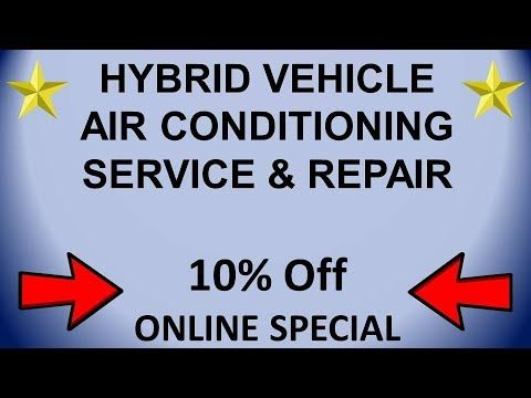 Hybrid Vehicle Auto Air Conditioning Service in Santa Maria - Main Stree...