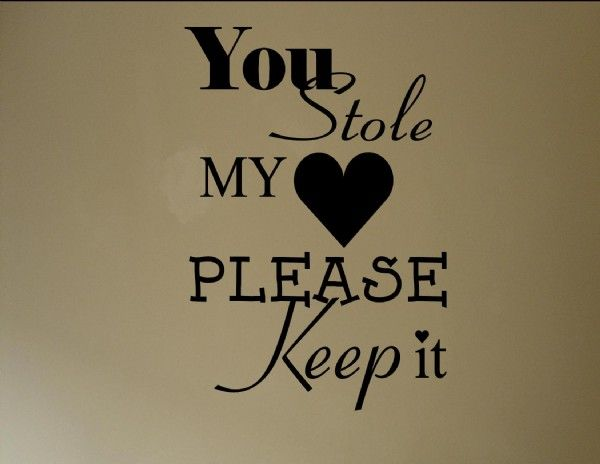 You Stole My heart Please keep it #1026