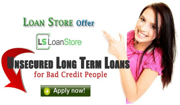 Unsecured Long Term Loans Offer Vital Monetary Benefits to Bad Credit People, visit: http://www.loan-store.co.uk/apply-now.html