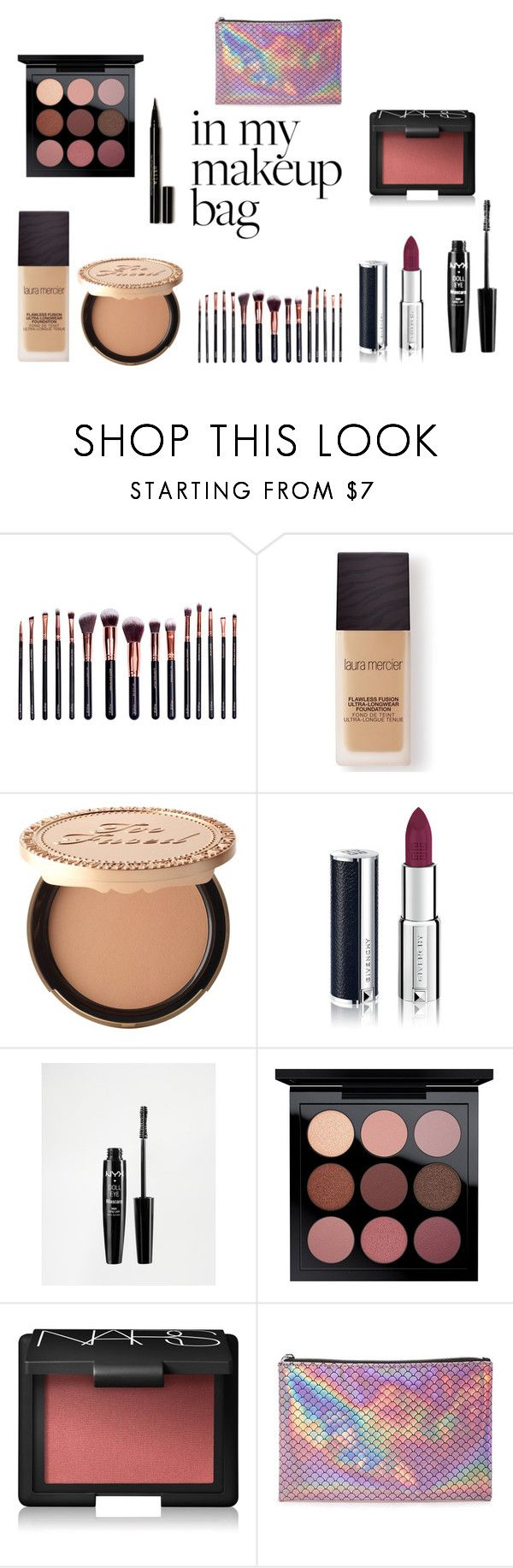 """in my makeup bag"" by kikiluv05 on Polyvore featuring beauty, M.O.T.D Cosmetics, Laura Mercier, Too Faced Cosmetics, Givenchy, NYX, MAC Cosmetics, NARS Cosmetics, Forever 21 and Stila"