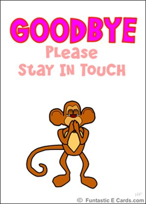 party+for+coworker+leaving | ... monkey kissing you goodbye animated goodbye card pretty ecards it s