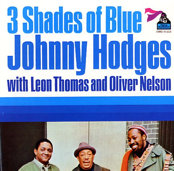 Johnny Hodges: 3 Shades Of Blue