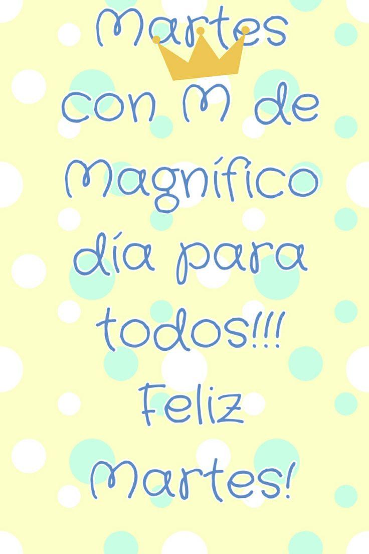 ¡Buenos días!¡Que tengáis un magnífico martes!#FelizMartes