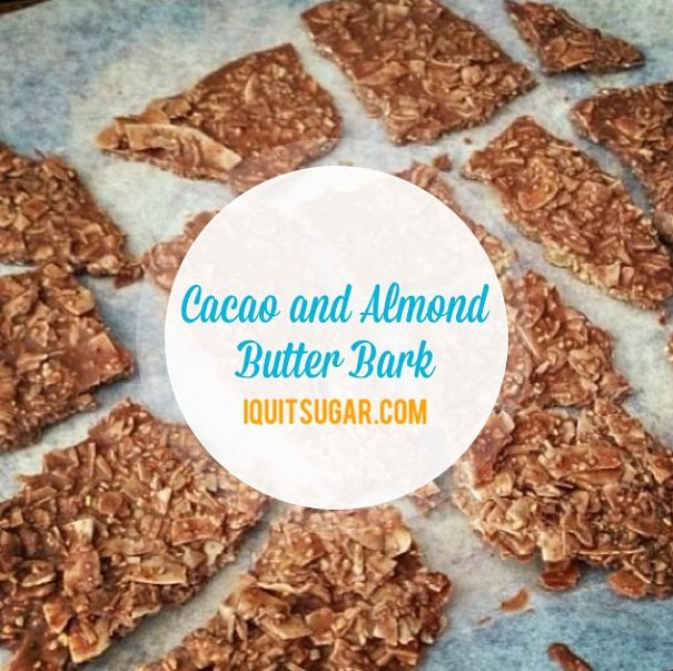 I Quit Sugar: Cacao and Almond Butter Bark