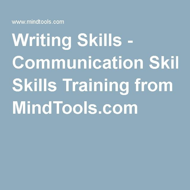 Written Communication: Outlines basic writing skills including; audience and format, style, structure and grammatical errors