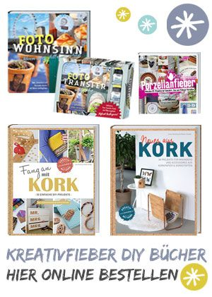 1001 Bastelideen und DIY Projekte. Schöne Dinge ganz einfach, schnell und günstig selbermachen. Die Bastelideen Sammlung von kreativfieber.de