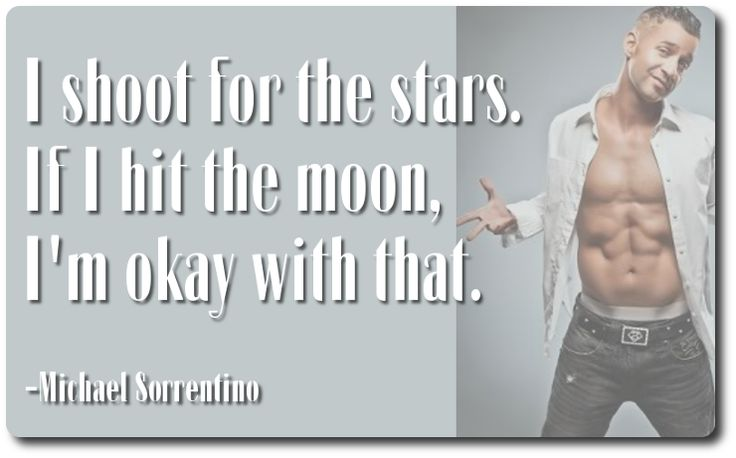 Michael Sorrentino On Shooting For The Stars