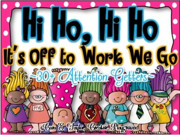 Hi Ho, Hi Ho.  It's Off to Work We Go!  30+ Attention Grabbers. These are sooooo cute!