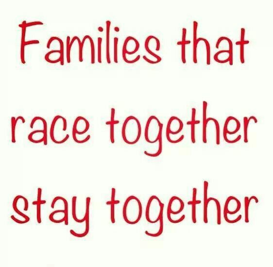 Families that race together, stay together!