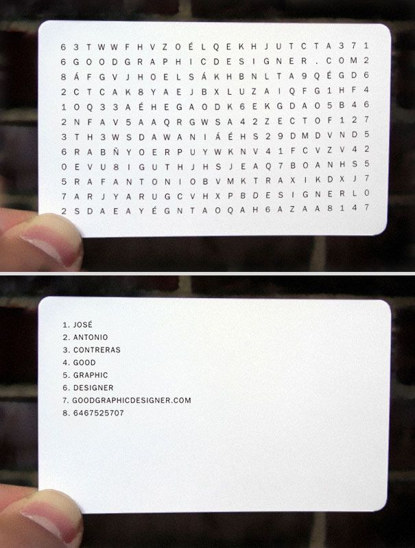 In order to get the contact information on this business card, you have to solve a little word puzzle. Luckily, there are hints on the back of the card. (Designed by Jose Antonio Contreras)