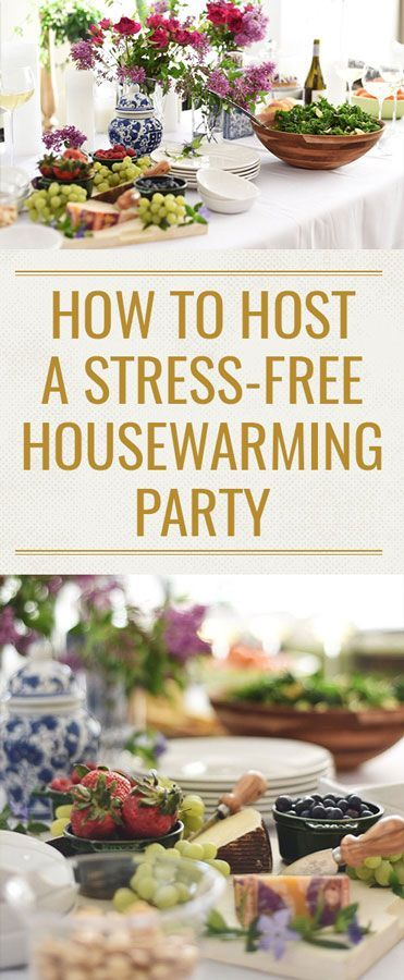 Here's four easy tips on how to host a stress-free housewarming party and how to have a blast in the process!