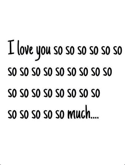 I love you so so so so ......